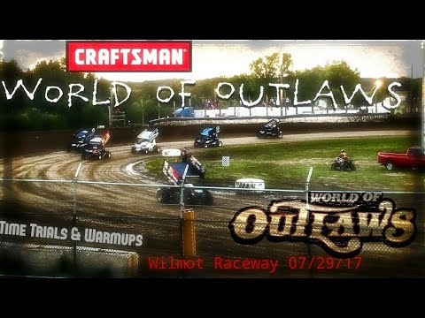 World of Outlaws Craftsman Sprint Racing 2017: Wilmot Raceway, Time Trials & Warmups July 29 2017