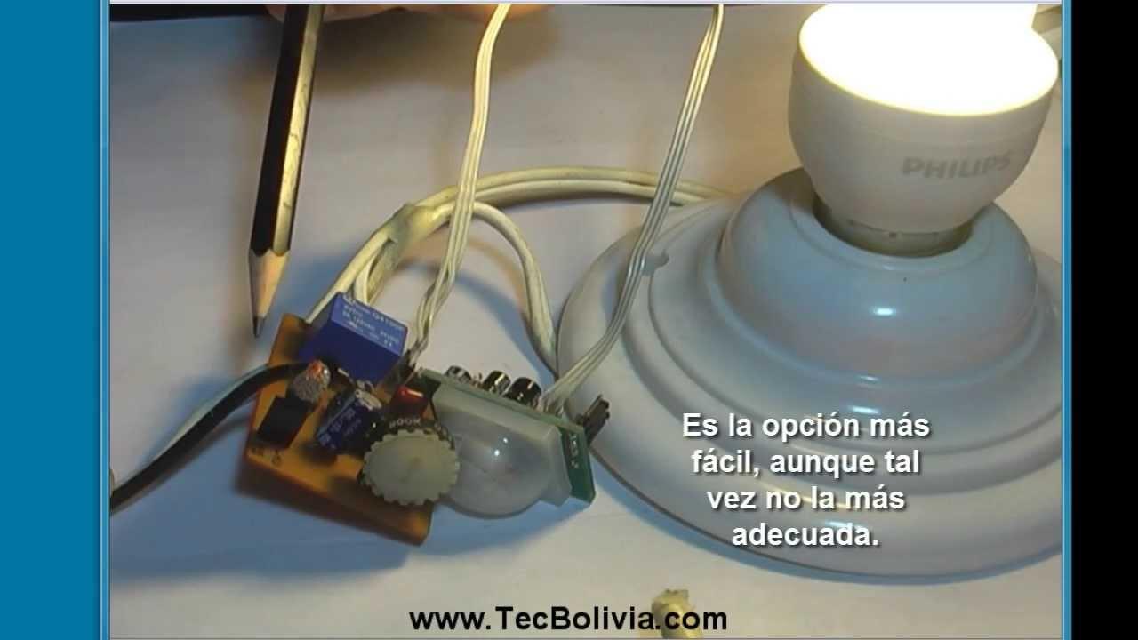 Luz autom tica con sensor de movimiento parte 4 youtube - Luz sensor movimiento ...