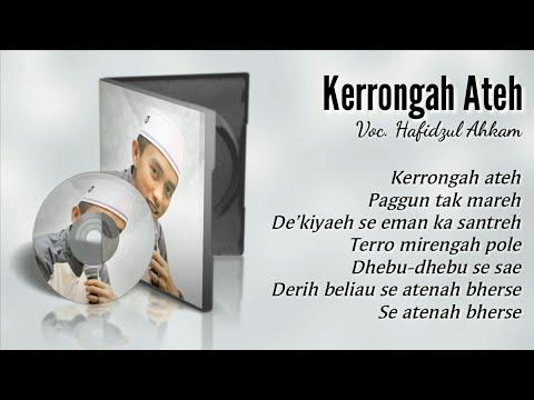 Kelangan | Kerrongah Ateh - Hafidzul Ahkam Syubbanul Muslimin | Full Text Lyric 2018