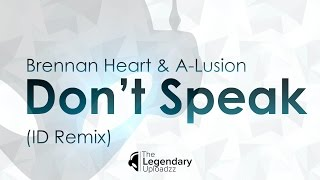 Brennan Heart & A-Lusion - Don