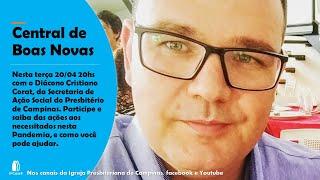 AÇÃO SOCIAL NA PANDEMIA - Central de Boas Novas