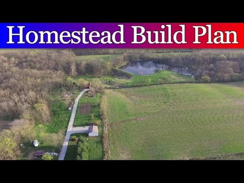 How We Plan To Lay Out Our Homestead