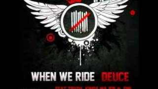 Deuce 9 Lives When We Ride Hollywood Undead Diss