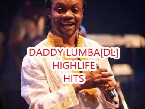 DADDY LUMBA highlife hit mix  Yaw Pele
