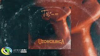 TNS - Uzongilinga [Feat. Fey] Official Audio