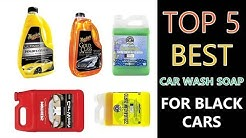 Best Car Wash Soap for Black Cars 2019