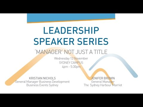 Leadership Speaker Series - 'Manager' not just a title