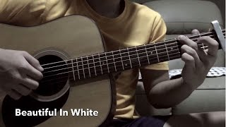 Beautiful In White (Guitar Fingerstyle)