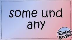 some und any - einfach erklärt | Einfach Englisch