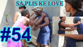 SA PLIS KE LOVE epizod  # 54