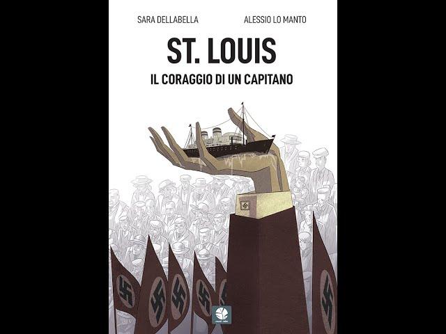 St Louis. Il coraggio di un Capitano