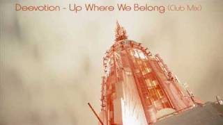 Deevotion - Up Where We Belong (club mix)