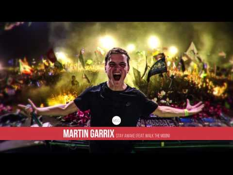 Martin Garrix - Stay Awake (feat. Walk The Moon)