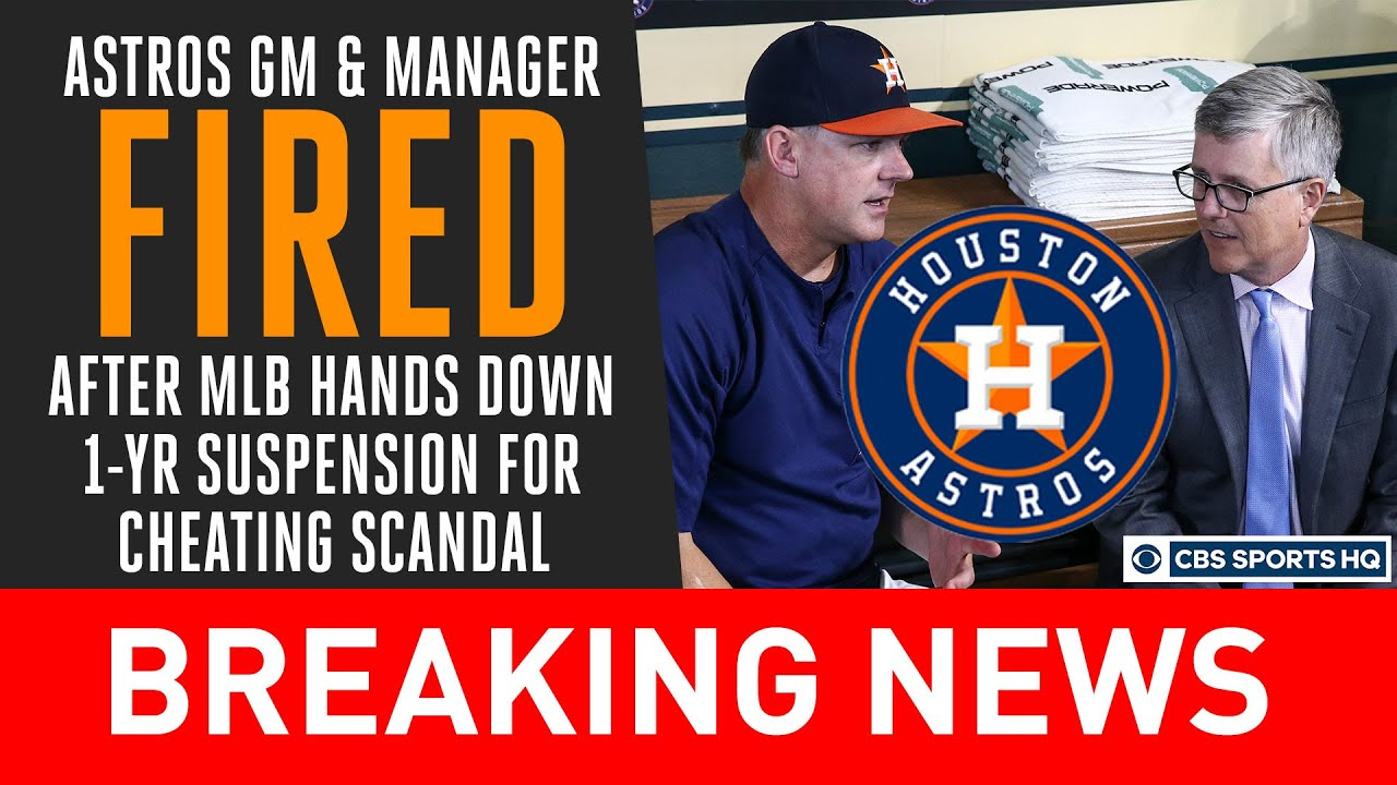 Houston Astros GM and manager suspended  then fired  for ...