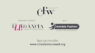 II Cristã Fashion Week -A semana da moda cristã e executiva no Brasil