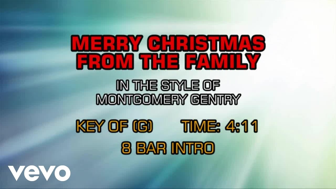 Montgomery Gentry - Merry Christmas From The Family (Karaoke ...