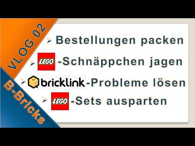 BrickLink VLOG #02: Lego-Schnäppchen jagen & BrickLink Lot ID Problem lösen