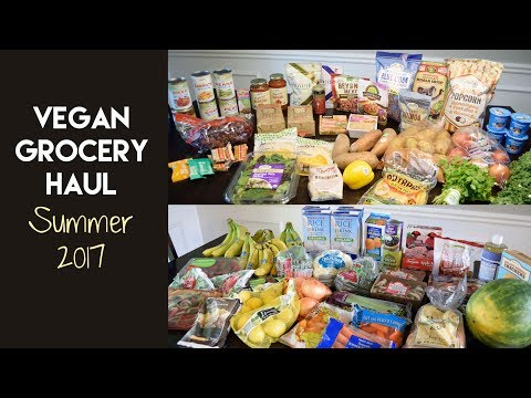 Vegan Grocery Haul: Summer 2017 | Collab with Healthy Grocery Girl