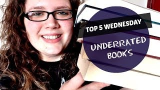 Top 5 Wednesday | Underrated Books Thumbnail