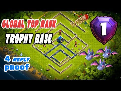NEW TH 12 Global TOP Rank Strong Trophy Base 2019 |4 Reply| Th12 Best Anti 1 Star Basae :: COC 2019