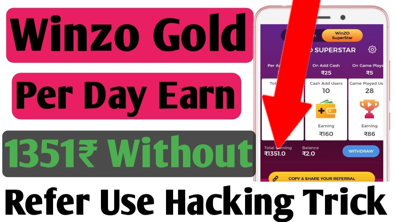 Winzo Gold Per Day Earn 1351₹ Without Refer, Use Hacking Trick | Winzo Gold Hack
