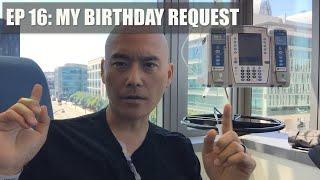 Episode 16: My Birthday Request