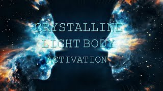 Absolute Crystalline Light Body Activation - Full Activation - Subliminal