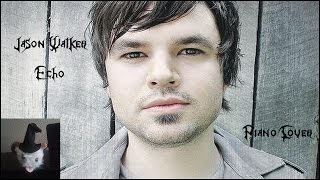 Jason Walker - Echo (Piano Cover)