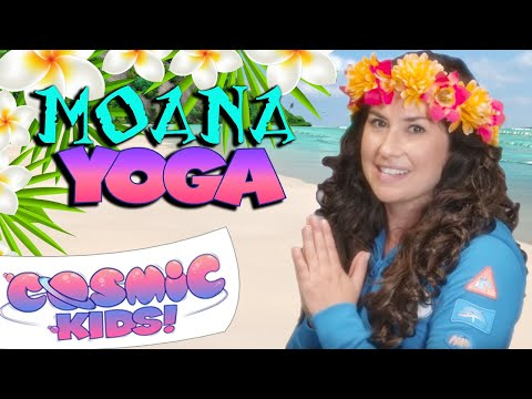 Moana | A Cosmic Kids Yoga Adventure!