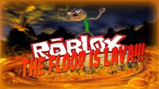 The Floor Is Lava [In Game RoBlox]