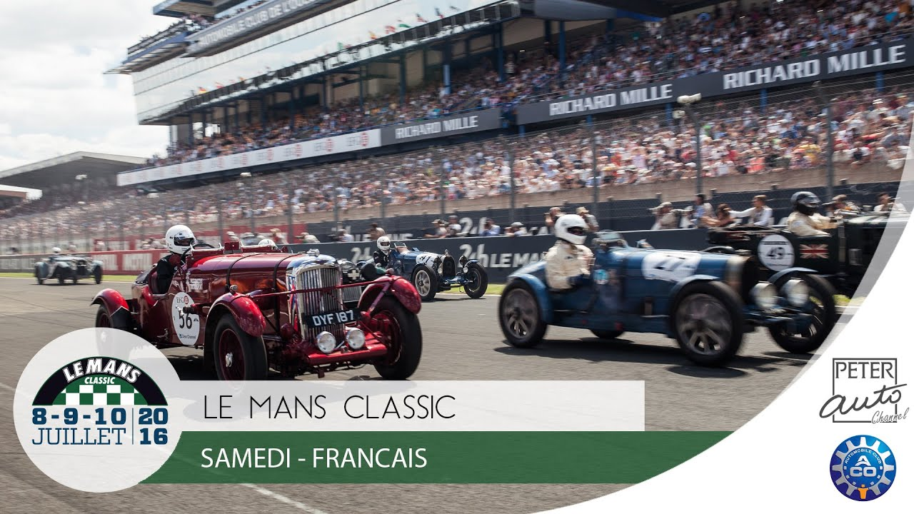 Le mans classic 2016 r sum samedi fran ais youtube for Garage automobile le mans