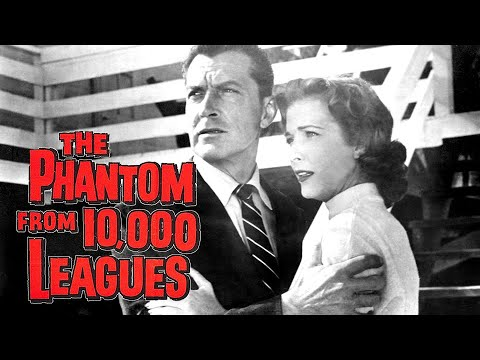 Phantom From 10,000 Leagues (1955) | Full Movie | Kent Taylor, Cathy Downs, Michael Whalen