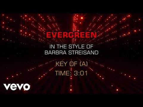 Barbra Streisand - Evergreen (Karaoke)