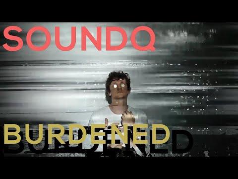 SoundQ - Burdened