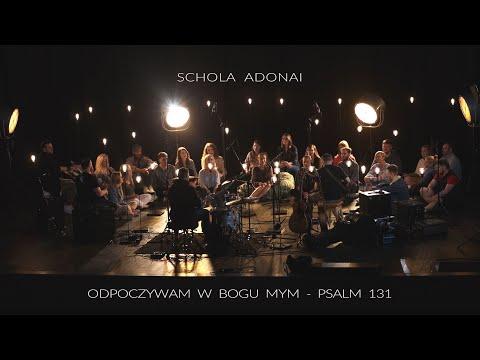 """montaż klipu """"Odpoczywam wBogu mym (Ps 131) - schola Adonai"""