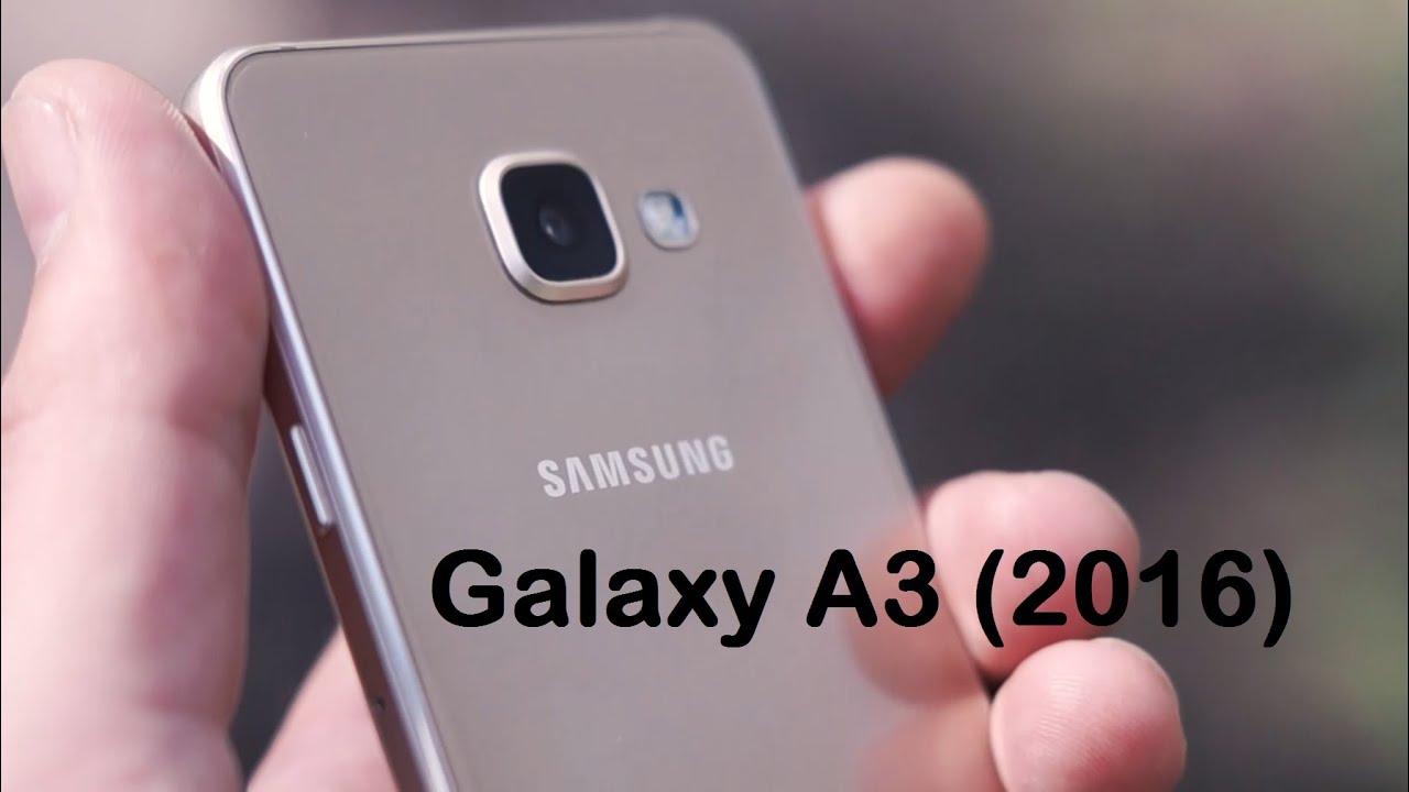 samsung galaxy a3 2016 youtube
