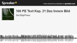 166 PE Text Kap. 21 Das Innere Bild