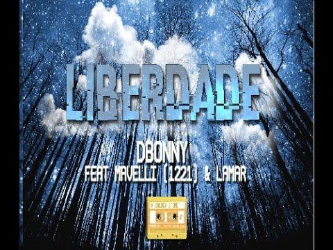 D.Bonny feat Mavelli (1221) & Lamar Mc - Liberdade