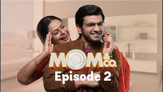Mom & Co. | Original Series | Episode 2 | Namak Kam Hai | The Zoom Studios