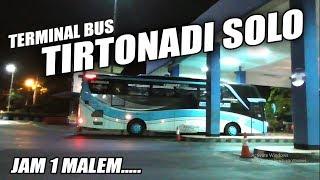 Gambar cover Kedatangan Bus  Tengah Malam di Terminal Tirtonadi Solo