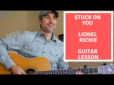 Stuck On You - Lionel Richie - Guitar Lesson   Tutorial