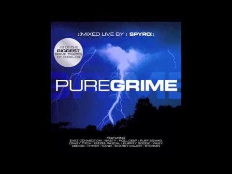 Sir Spyro - Pure Grime Vol.1 (featuring Wiley, D Double E, Kano, Durrty Goodz, Dizzee Rascal & more)