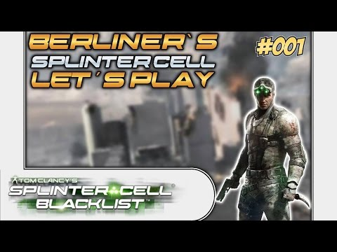 SPLINTER CELL BLACKLIST # 01 - Singleplayer Ersteindruck «» Let's Play Splinter Cell Blacklist | HD