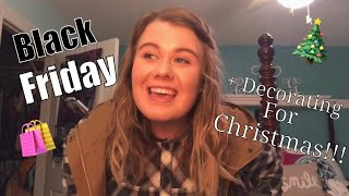 Black Friday + Decorating for Christmas!!