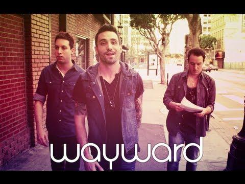 Wayward -