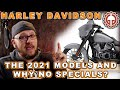 2021 Harley Davidson Models. What We Know, What We Don't, And What I Hope.