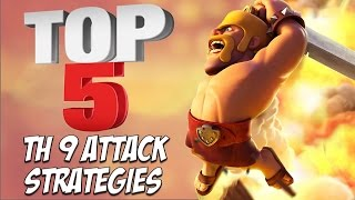TOP 5 Best TH 9 Attack Strategy for Clan Wars | 3 Star Attacks | Clash of Clans