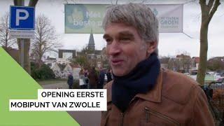 Opening 1e MobiPunt van Zwolle
