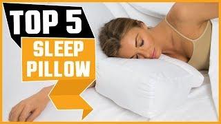 ✅  Best Sleep Pillow 2019 * Top 5 Sleep Pillow (Reviews)