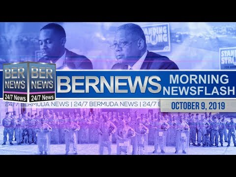 Bermuda Newsflash For Wednesday, October 9, 2019